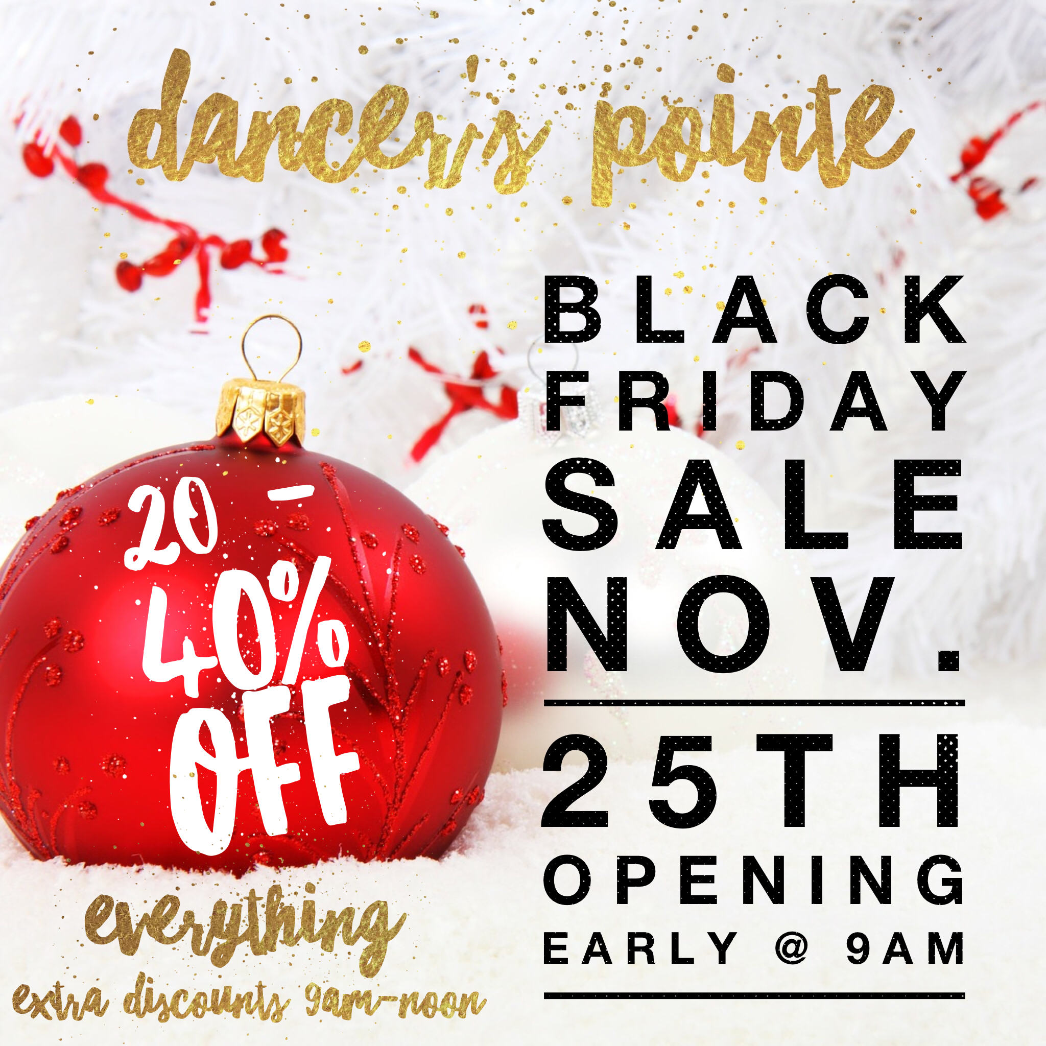 Black friday sale dancers pointe to shop on small business saturday we encourage you to come in and find the perfect gifts for the special dancer in your life kristyandbryce Image collections